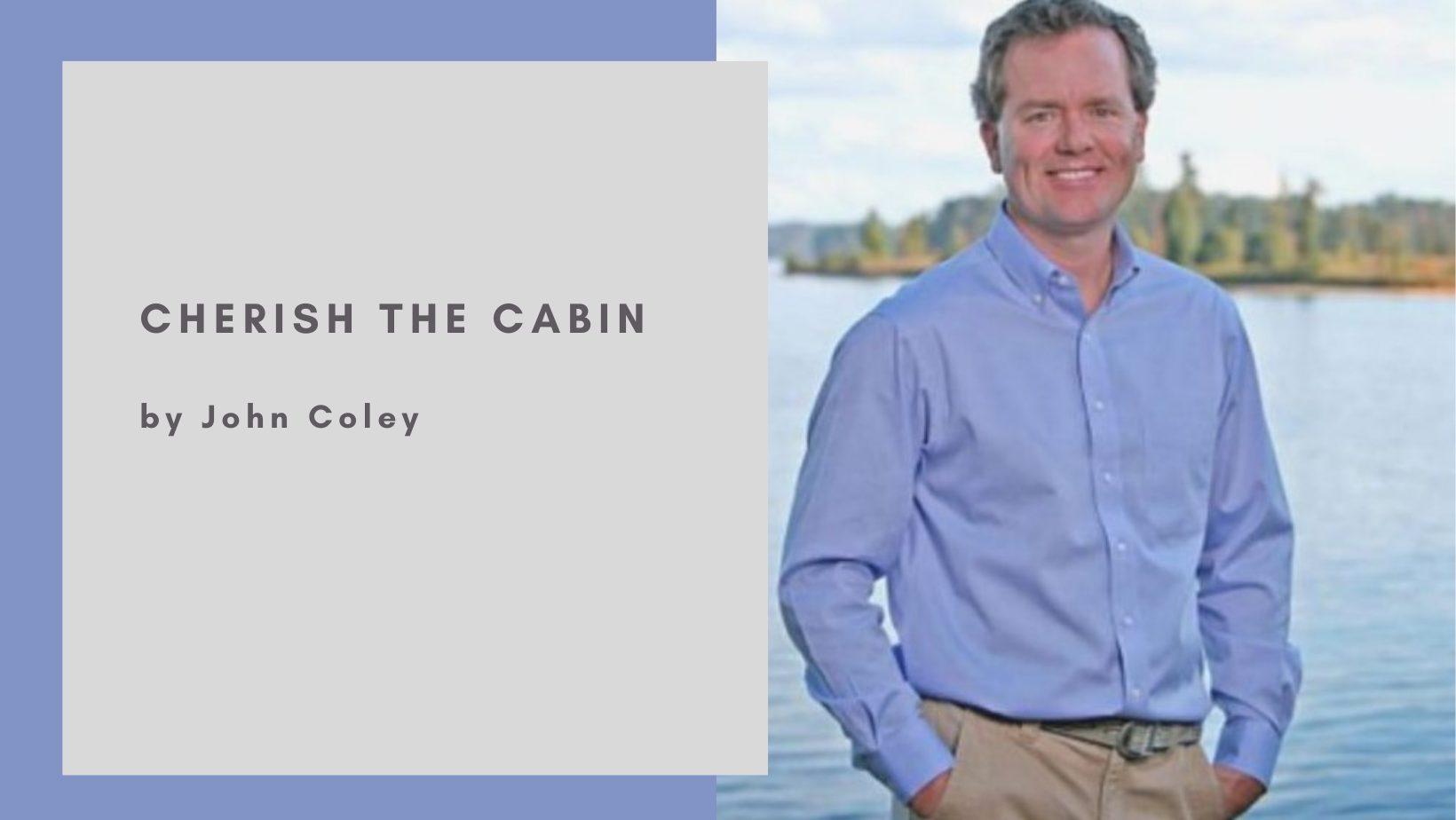 Cherish the Cabin